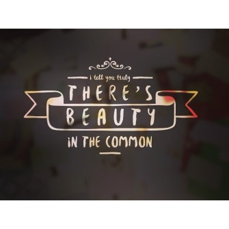 Beauty in the Common Opening Video